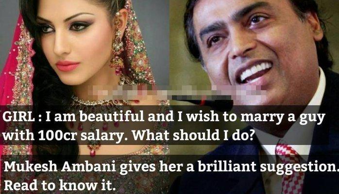 A fantastic reply from Mukesh Ambani (Reliance Group) to a pretty girl seeking a rich husband
